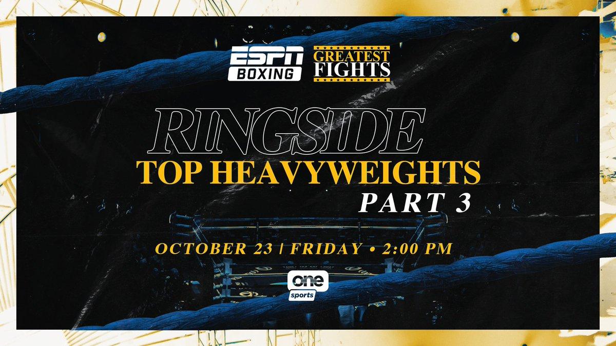 #ESPNBoxing Greatest Fights: Ringside Top Heavyweights, Part 3  📅 October 23 ⏰ 2 p.m. 📺 @OneSportsPHL https://t.co/AnEJzWRiiy