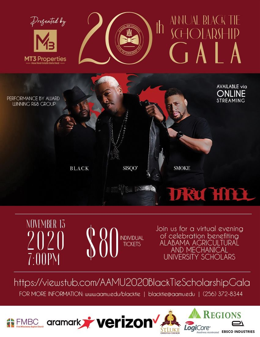 Get your tickets now!!!   @DruHill4Real @OfficialSisQo @aamuedu #aamu #gala2020