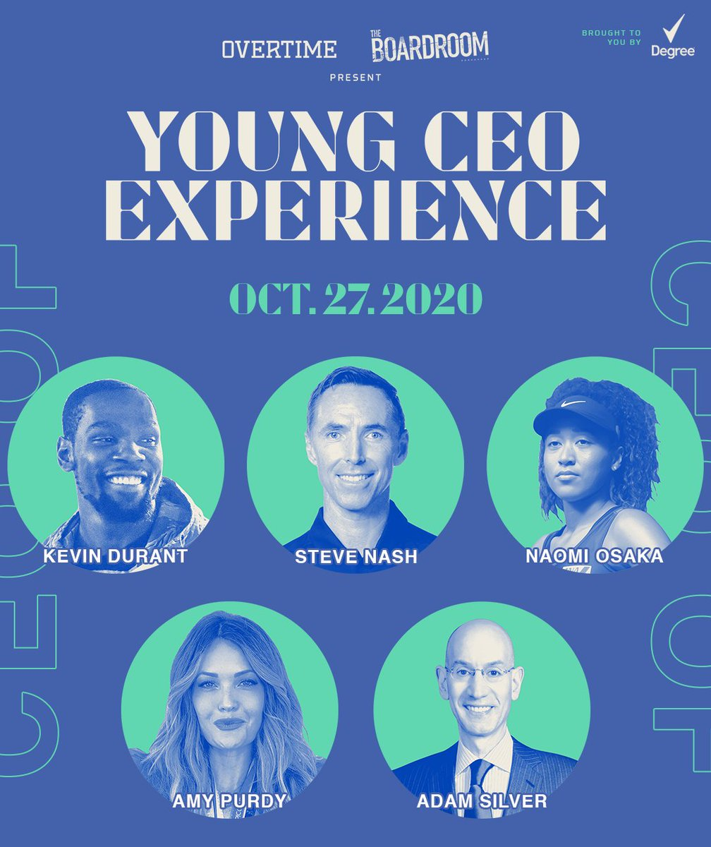 We're ONE WEEK away from the Boardroom x @overtime #YoungCEO Experience featuring @KDTrey5, @SteveNash, @NaomiOsaka, #AdamSilver, & @AmyPurdyGurl.  See you on October 27 😎  presented by @Degree