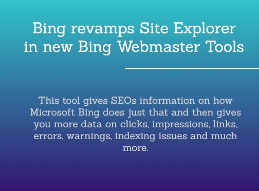 Bing revamps Site Explorer in new Bing Webmaster Tools https://t.co/84zihzxRzq https://t.co/eyjRnjzyn6  #Bingrevamps #Site #BingWebmasterTools #BingWebmaster #Bing #WebmasterTools #Webmaster #Bing #Yahoo #Wikipedia #HSGRA #Search #Google https://t.co/VRp30dWESI