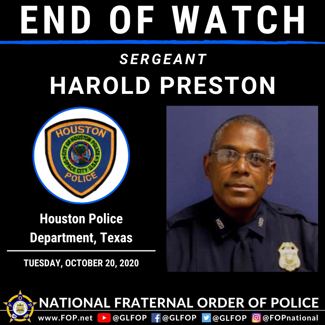 GLFOP: Blessed Are The Peacemakers  Sergeant Harold Preston  Houston Police Department, Texas  EOW: Tuesday, October 20, 2020  #EnoughIsEnough #OfficerDown #EOW #ThinBlueLine https://t.co/5v5727lUfY