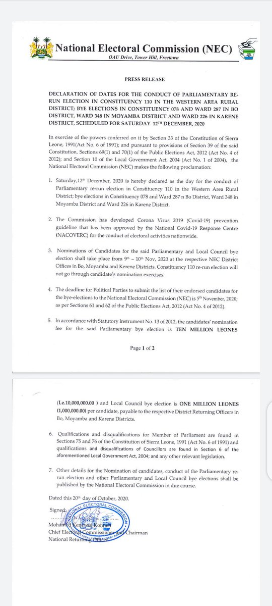 @NECsalone chairman @MKKonnehNECSL has declared Saturday December 12 2020 for the re-run  of parliamentary election in #Constituency110  on the outskirts of #Freetown. Several other bye elections in #Bo, #Karene and #Moyamba Districts have been declared on that day. https://t.co/7lAnb9AXZY