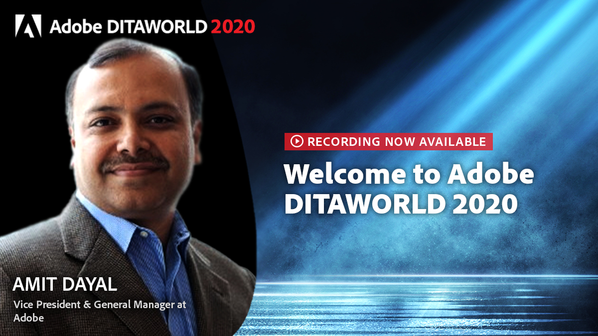 RT Amit Dayal, Vice President & General Manager at Adobe, spoke about how Adobe continues to innovate to accommodate the digitalization of our lives at #DITAWORLD 2020. Watch the recording of his session: https://t.co/IWrN6yIZdS  #TechComm #CMS #CCMS #D… https://t.co/n4OeXXlZeN