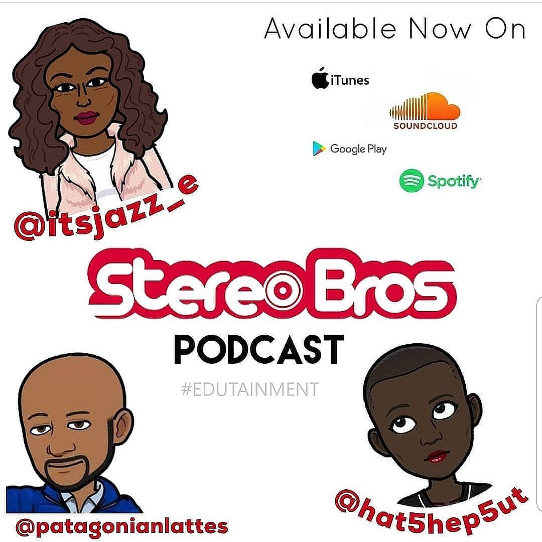 Have you checked out Episode 52? You can listen to #StereoBros on @itunes @soundcloud @googleplay and @spotify! Subscribe via the 🔗 in bio to stay up to date on all new content 💯  #stereobros #trustthebros #blackpod #blackpodcasts #blackcreatives #bklyn #bklynpodcasts https://t.co/xyY28mz74I