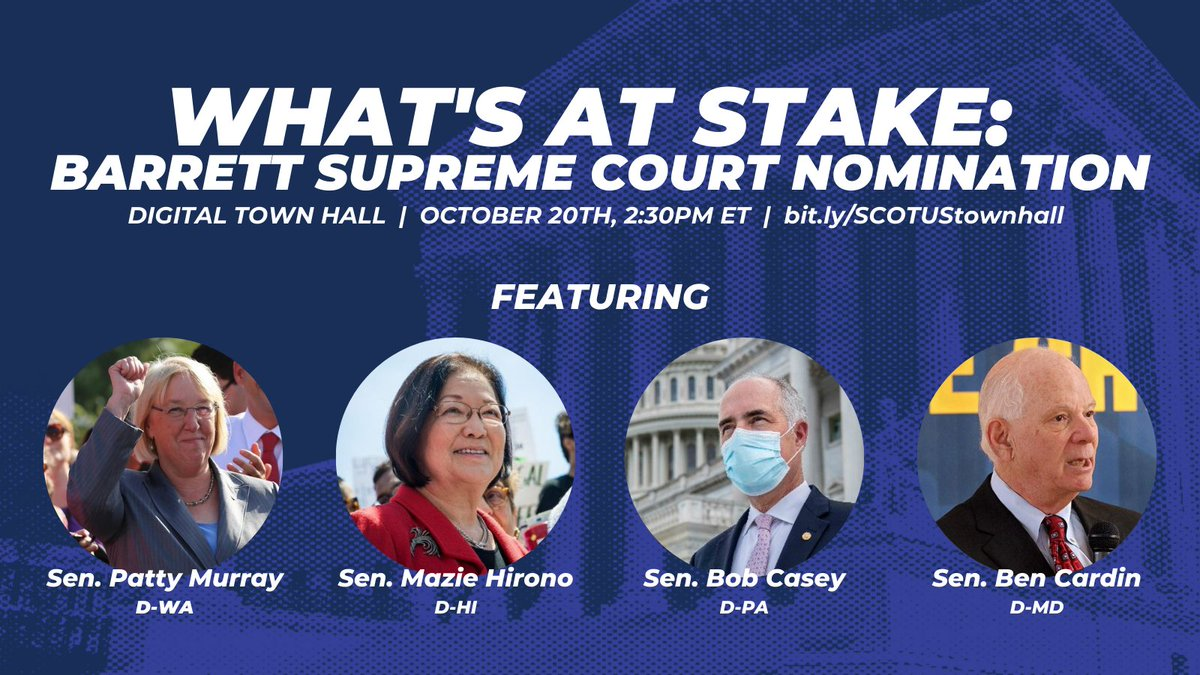 In 30 minutes, join us for a live digital town hall with @peoplefor, @PattyMurray, @maziehirono, @SenBobCasey, and @SenatorCardin. Well discuss whats at stake if Amy Coney Barrett is confirmed (HINT: everything!). facebook.com/events/1036323… #BlockBarrett #WeDissent