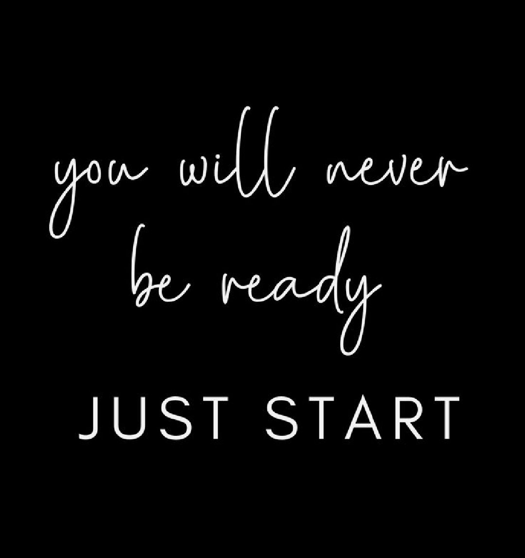 You will never be ready JUST START ! #Motivation #success #quote #quotesdaily #ThoughtForTheDay https://t.co/pFwxLBZmnW