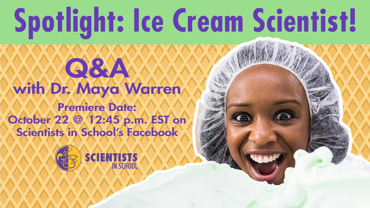 🍦 On the next episode of #SpotlightWithScientistsinSchool, Dr. Maya Warren, an ice cream scientist, will give us the scoop behind the sweet science of ice cream!   Join us on Facebook this Thursday, October 22nd at 12:45 pm EST for this exciting conversation!  🍦 https://t.co/ra5ccTAYCp