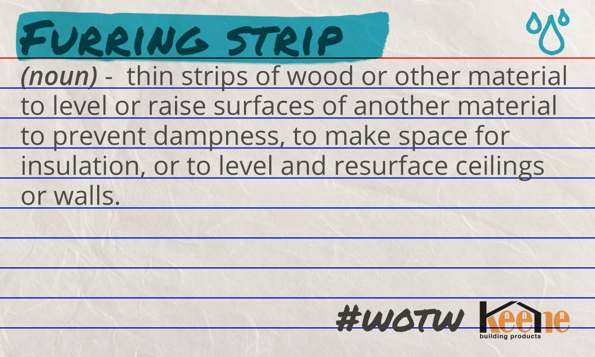 "#WordoftheWeek ""Furring Strip"" Industry: Building Envelope 