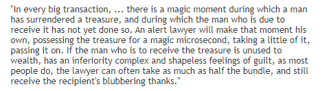 This Vonnegut description of what a lawyer does is a thin and tame version of what a libertine ex-President can do
