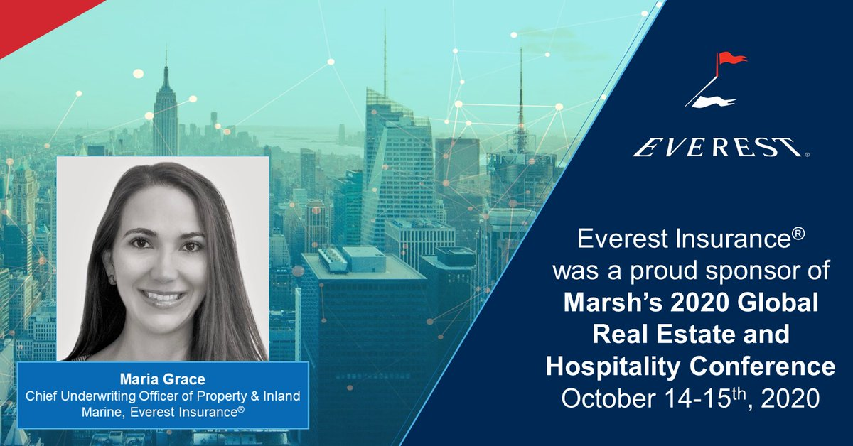 We were proud to participate in @MarshGlobal's virtual 2020 Global Real Estate and Hospitality Conf. (Oct. 14–15). Maria Grace, CUO of Property & Inland Marine, Everest Insurance®, spoke on The New State of the Market for Real Estate and Hospitality panel. https://t.co/rLoQ8BnQvY https://t.co/2GtkCwV2mR