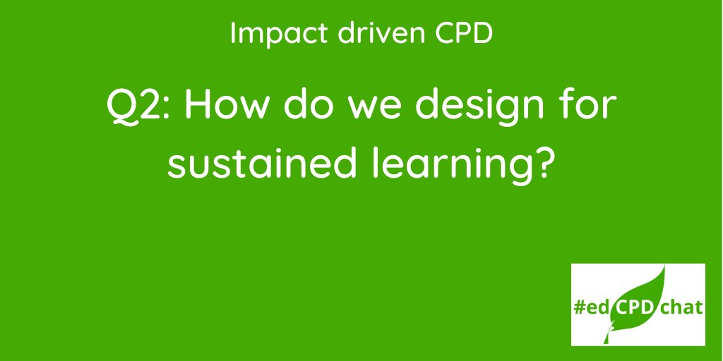 And now on to our second question. #EdCPDchat