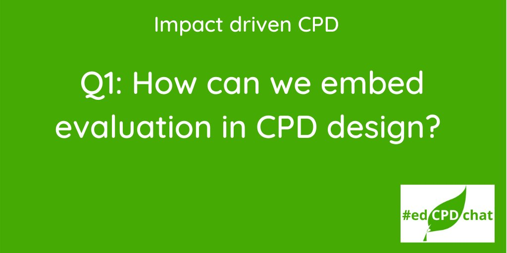 Tonight's first question is below. Please remember to include the hashtag #EdCPDchat