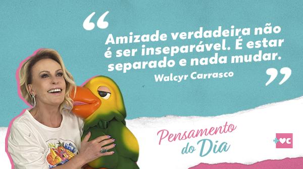 Lindo demais esse #PensamentoDoDia sobre amizades verdadeiras! 👏 Obrigada pelas sábias palavras, @WalcyrCarrasco! #MaisVocê https://t.co/Gduzlv4XRx