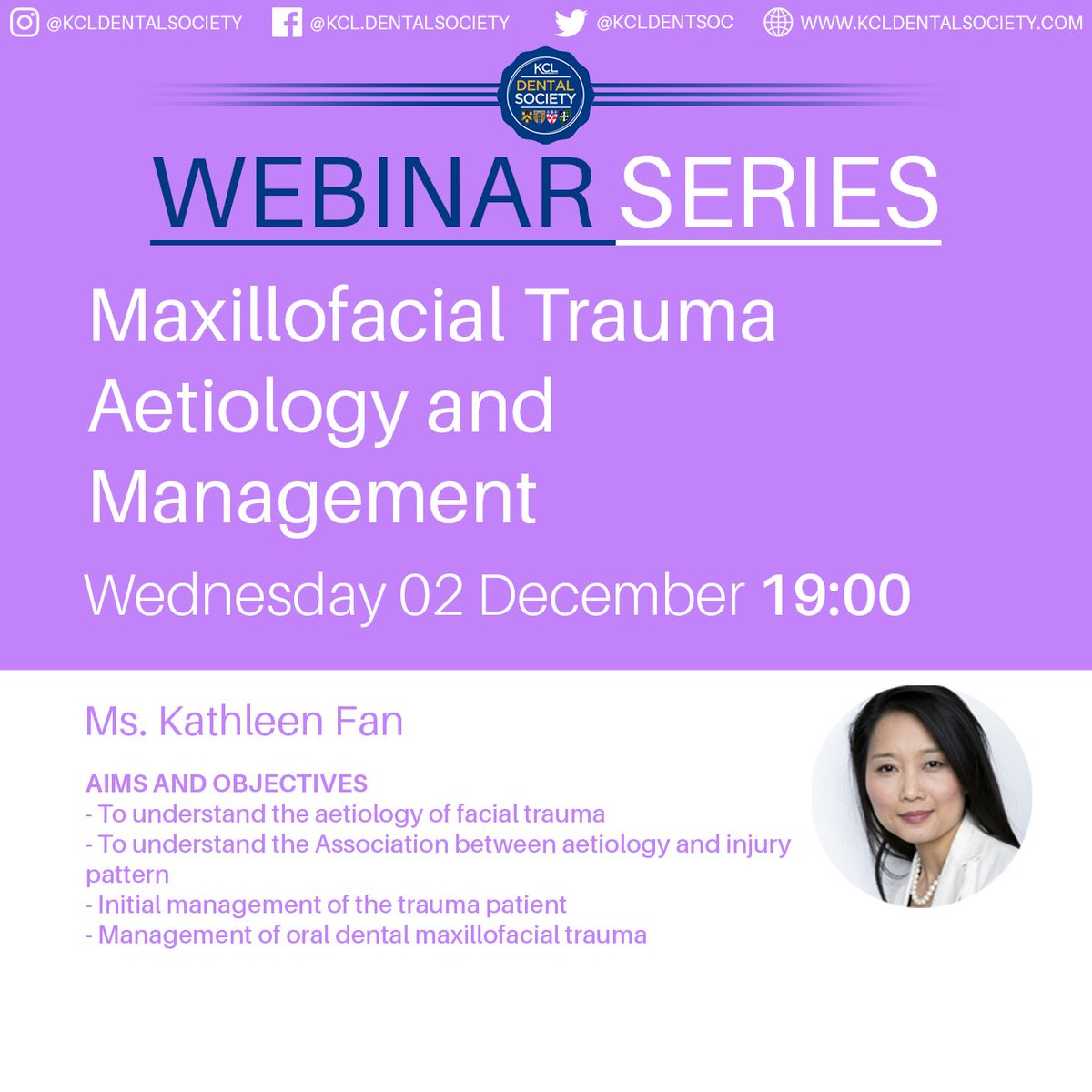 📣Introducing our fourth webinar.....📣  🦷Maxillofacial trauma Aetiology and Managment🦷 By Ms. Kathleen Fan  🗓Wednesday 02nd December ⏰19:00 📱find the link on our society app