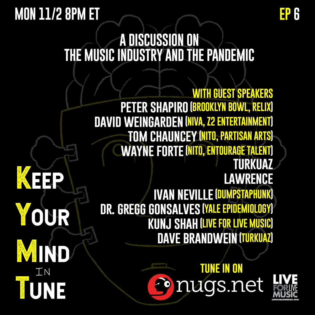 Tune in tonight at 8PM ET for a discussion w/ Peter Shapiro + representatives from @nivassoc + @NITO_Live on the pandemic and the state of the music industry on @keepurmindntune, the new web series from the founders of @L4LM + @Turkuaz-->> linktr.ee/KYMIT