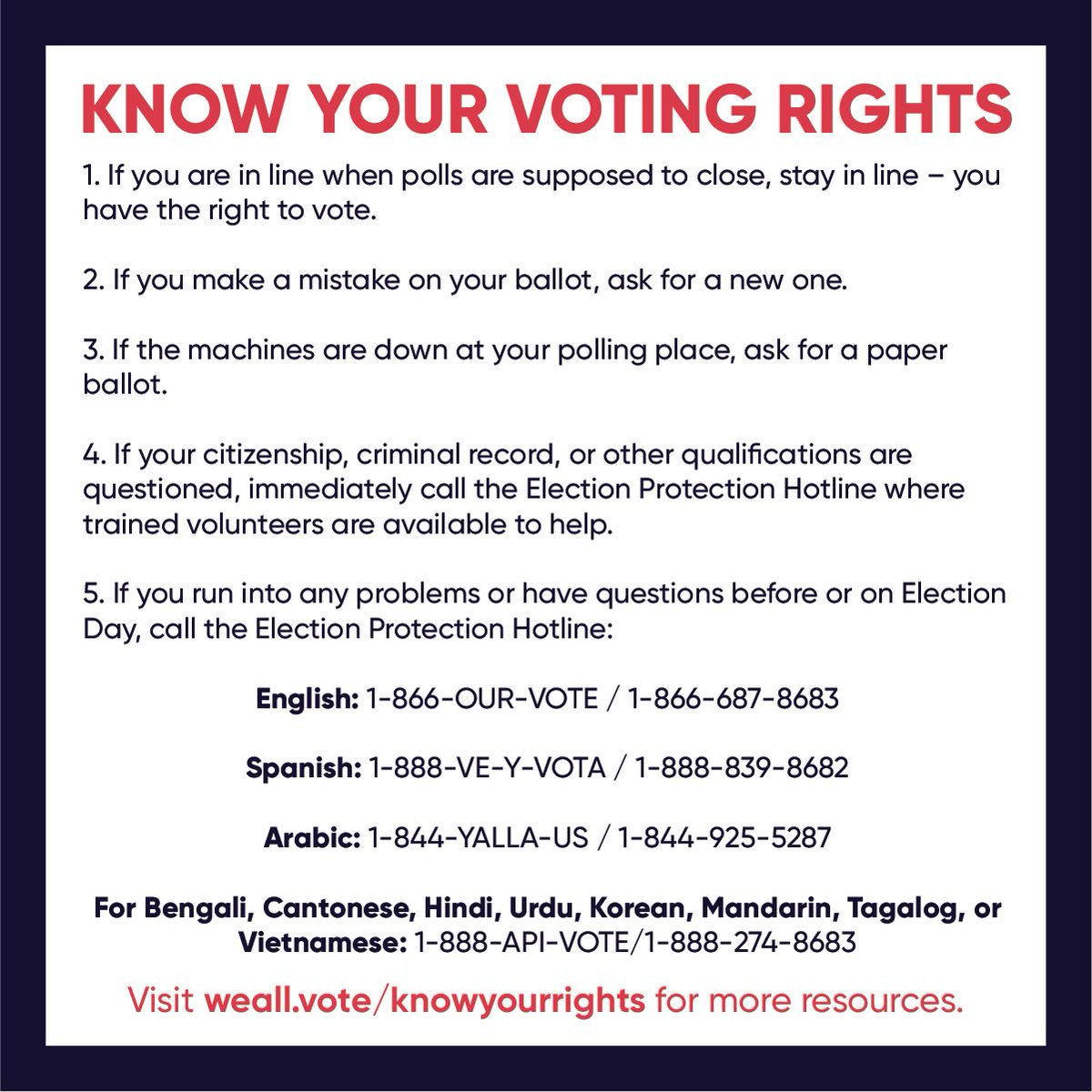 Before you show up to the polls, know your rights. @WhenWeAllVote and @866OURVOTE are here to help.