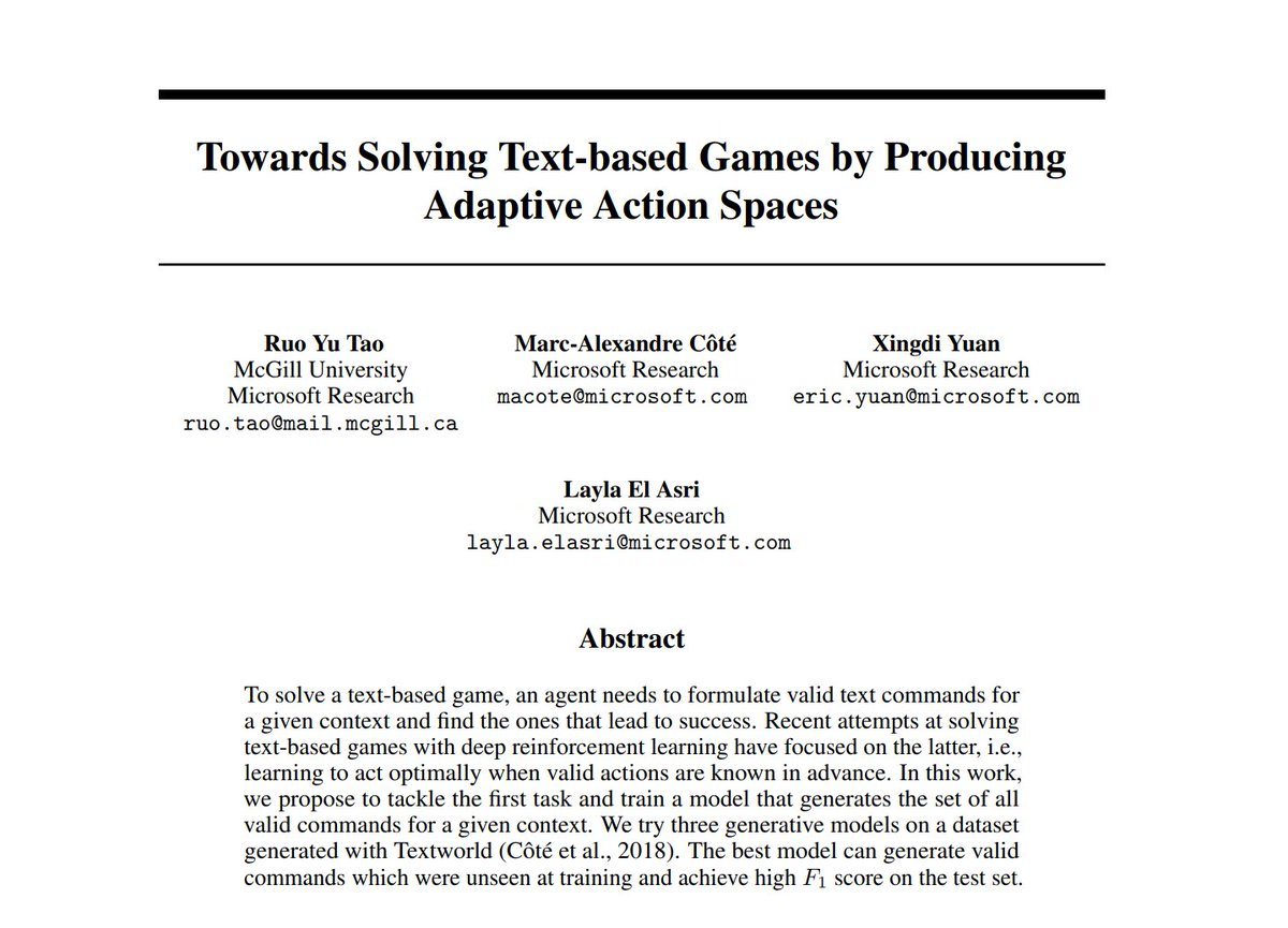 "[#FridayWiMLDSPaper 📜 curated by @lrnt_chloe]  ""Towards Solving Text-based Games by Producing Adaptive Action Spaces"" by Layla El Asri (@elasri_layla), Ruo Yu Tao, Marc-Alexandre Côté & Xingdi Yuan    #WiMLDSParis #WiMLDS #WomeninSTEM"