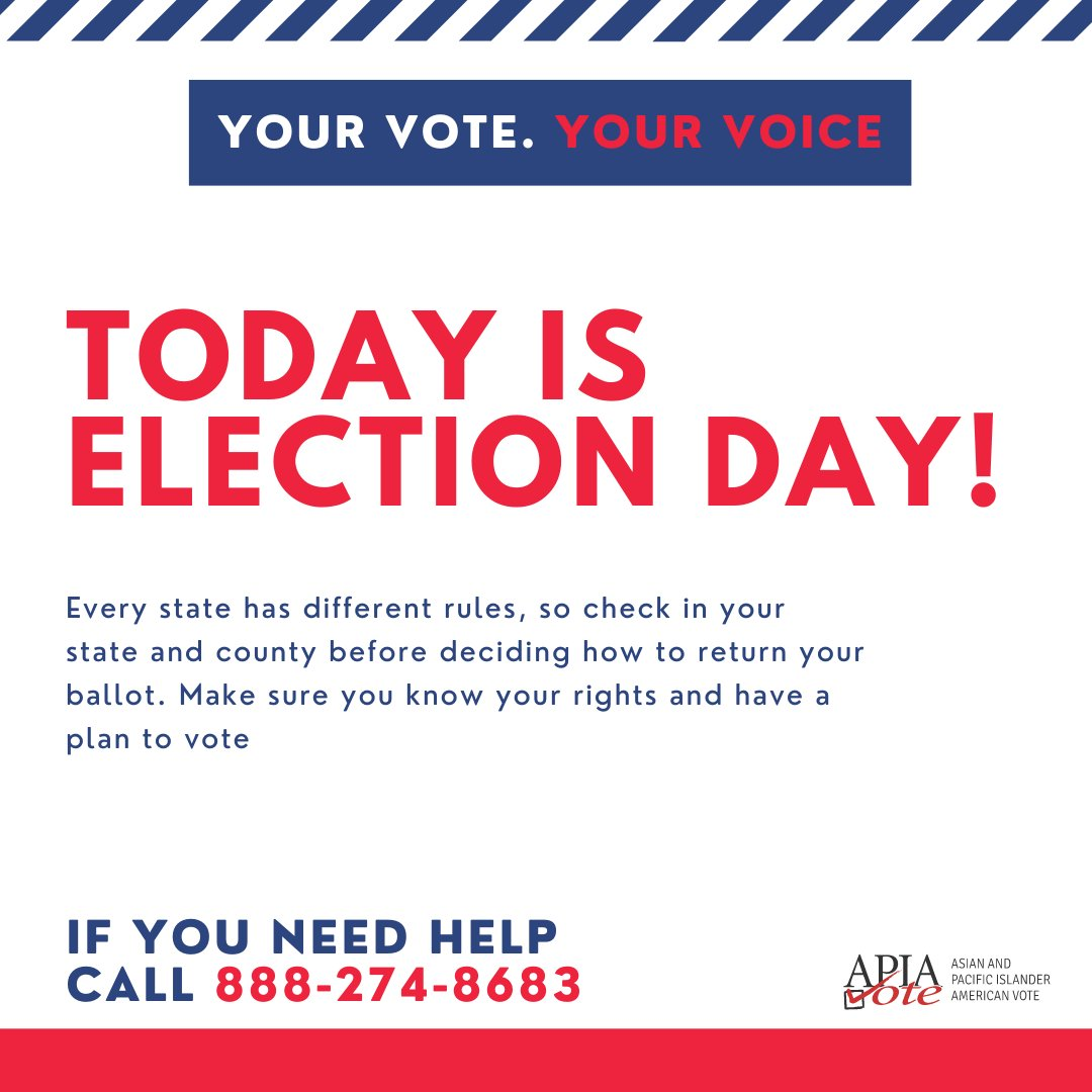 TODAY IS #ELECTIONDAY.  ✔️ Be prepared before you go ✔️ Know your rights ✔️Return your mail-in ballot ✔️Call our hotline with @AAAJ_AAJC 1-888-274-8683 with questions  #VoteWithUs #VoteReady #VotingSquad #AAPI2020