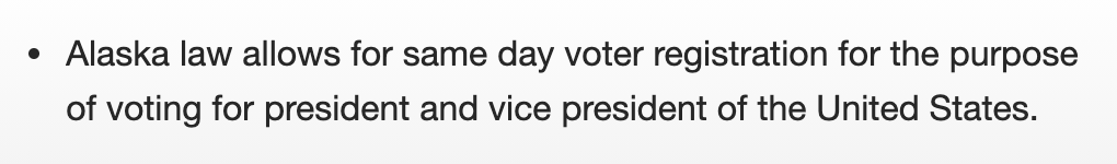 @WhenWeAllVote Alaska allows same day registration for president and vice president.