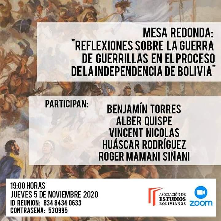 """La Asociación de Estudios Bolivianos les invita cordialmete a participar del último evento que forma parte del Conversatorio virtual denominado """"Guerra de guerrillas en el proceso de la independencia de Bolivia."""" https://t.co/GEa2YHxarr"""