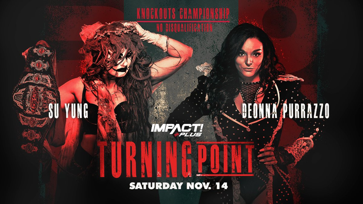 """Three Title Matches Added To Impact's """"Turning Point"""" Exclusive Event"""