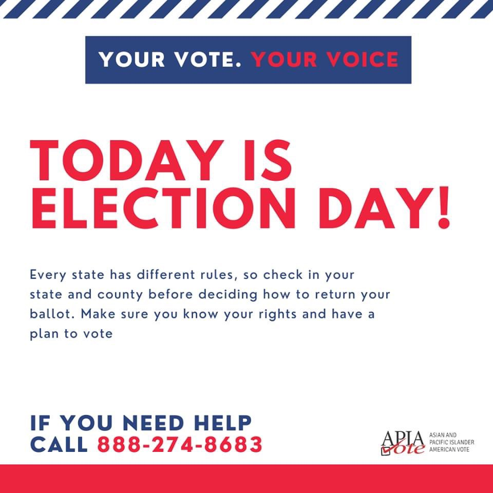 SCREENSHOT OR SHARE: TODAY IS #ELECTIONDAY.  ✔️ Be prepared before you go ✔️ Know your rights ✔️Return your mail-in ballot ✔️Call our hotline with @AAAJ_AAJC 1-888-274-8683 with questions  #VoteWithUs #VoteReady #VotingSquad #AAPI2020