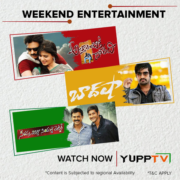 Need #weekend movie suggestions? Watch the blockbusters on #YuppTVMovies #Baadshah @ https://t.co/T4iw9H7Oxx #AttarintikiDaredi @ https://t.co/W03bkb7i0w #SeethammaVakitloSirimalleChettu @ https://t.co/u7jwSq6ti5 *Content is subjected to regional availability. https://t.co/NylBdw3O7A