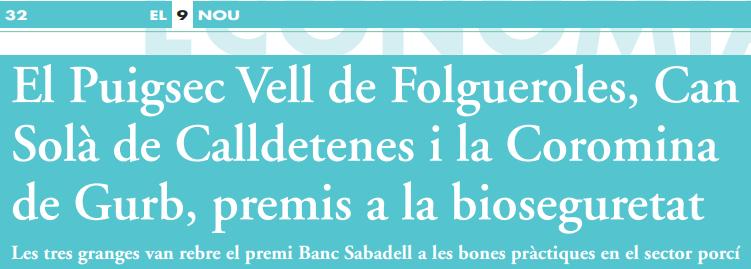#SabadellAgrario | El Puigsec Vell de #Folgueroles, Can Solà de #Calldetenes i la Coromina de #Gurb, premis  @BancSabadell a la #bioseguretat i les bones pràctiques en el sector porcí https://t.co/cg1TfMefDk via @el9nou #SerOnSiguis cc @ruralcat @agriculturacat @aj_vic https://t.co/pEW7be2zdZ