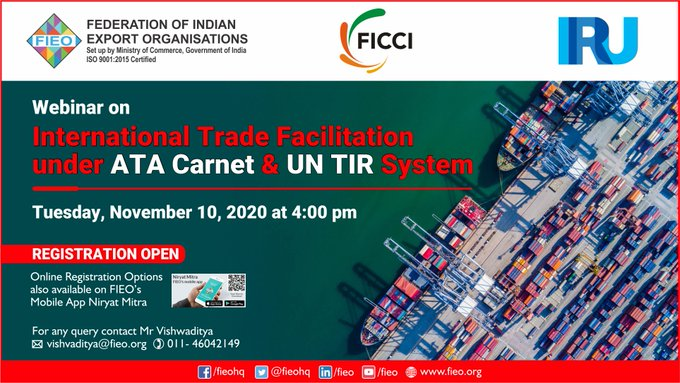 "Join FIEO's webinar jointly held with  @ficci_india &  @the_IRU, Geneva o¬n International Trade Facilitation under ""ATA Carnet"" & ""UN TIR"" System to understand operational aspects of using ATA Carnet & UN TIR and their benefits. Register: https://t.co/liOosPptBB https://t.co/q6Aefc9cfP"