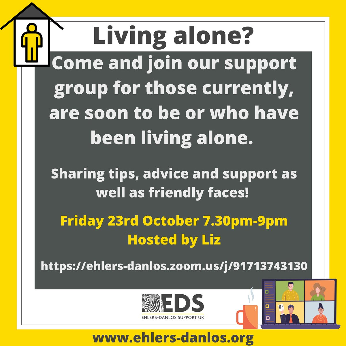Our local online support groups and meet-ups are a great place to chat with and meet others. The Living Alone support group will meet today Friday, October 23, 7:30pm – 9:00pm on Zoom. Zoom Link: https://t.co/vPtgycqpIM  #EhlersDanlosSyndrome #EhlersDanlos #Hypermobility https://t.co/cT8lup95HA