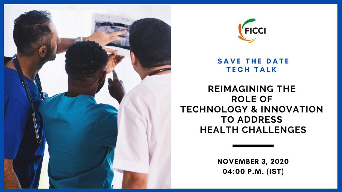 FICCI brings to you the second talk of #FICCITechTalk Series on November 3, 2020 at 4 PM. Join us as we engage with sector leaders and experts on 'Reimagining the Role of Technology and Innovation to address Health Challenges'. Register at https://t.co/dPDRhdxIoq https://t.co/WqZxQPYnd4
