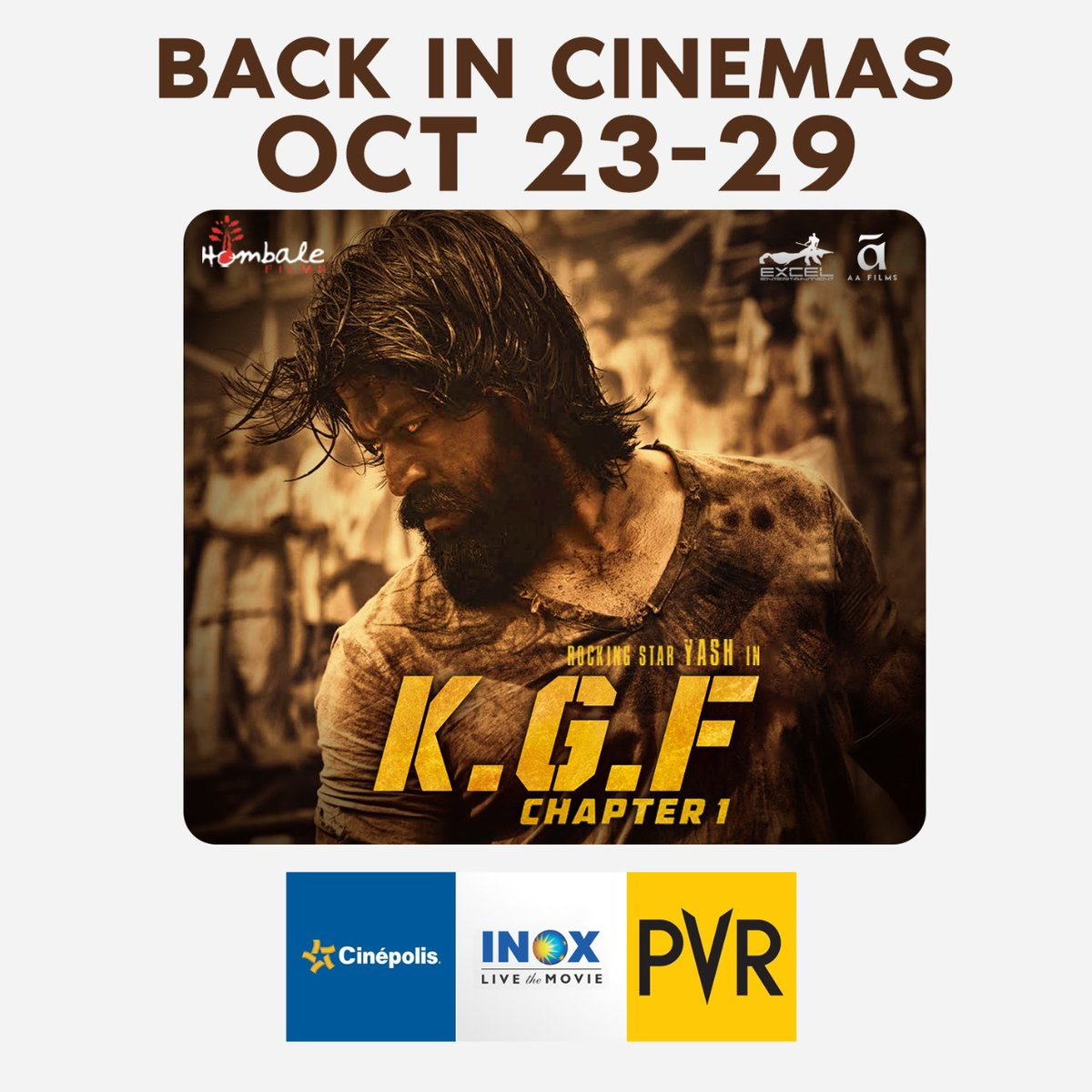 Catch the re-release of #KGFChapter1 at cinemas near you 📽️  Now showing at @_PVRCinemas @INOXMovies @IndiaCinepolis.    @VKiragandur @TheNameIsYash @SrinidhiShetty7 @prashanth_neel @hombalefilms @excelmovies @ritesh_sid @FarOutAkhtar https://t.co/R7Z8cs9FSp