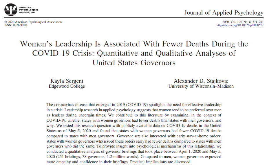 The early data: COVID fatality rates were lower in countries with female leaders and states with female governors. Women announced lockdowns earlier and more successfully. They expressed more awareness of peoples fears, concern for their pain, and confidence in their plans.