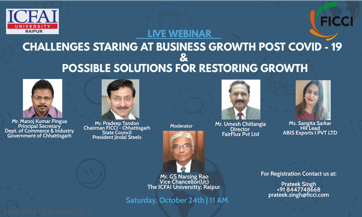 FICCI Chhattisgarh State Council, jointly with ICFAI Raipur, is organizing a webinar on 'Challenges Staring at Business Growth post-COVID-19 & possible solutions for restoring growth on 24 October 2020 at 11 AM. To attend, write at prateek.singh@ficci.com. https://t.co/FYmlv2EZN2
