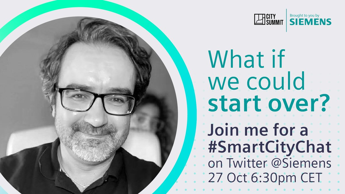 What if we could start over? Join @Siemens for a #SmartCityChat with @Gerhard_Kress, @RKlaffus, @TheJudyMartinez and @MartinPowell14. Also meet @WSWMUC, @Paul4innovating, @Kevin_ODonovan, @CRudinschi, @TopCyberNews @mirko_ross @CyrilCoste  #WebSummit- Tue Oct 27th 5h30 pm London https://t.co/XZXtH5DE1H