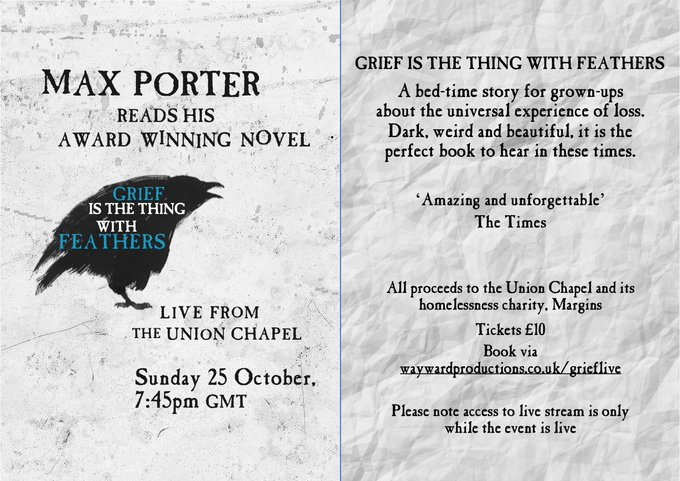2 DAYS TO GO - GET YOUR TICKET NOW! @MaxjohnPorter is reading his acclaimed, powerful & timely #GriefisTheThing with Feathers. This Sun 25 Oct 7.45pm, livestreamed & raising funds for our homeless charity @marginsproj. Book tickets here: wayward.ticketco.events/uk/en/e/grief_…