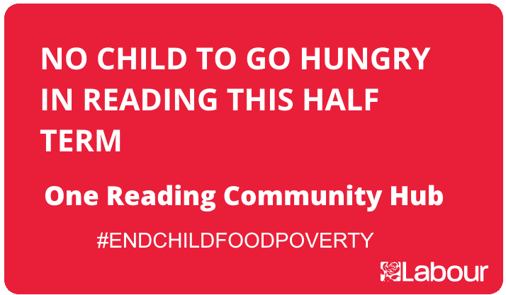 Reading Labour Council and partners will provide support to families who need help accessing regular meals for children within the Borough during half term. One Reading Community Hub is a partnership between Reading Council and voluntary sector partners in Reading.