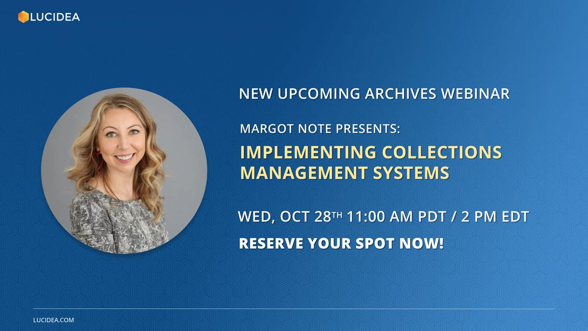 #Archives #CollectionsManagement – Implementing Collections Management Systems Lucidea presents new free #archival software webinar 10/28/20. Register now #Archivists for advice from @margotnote.  Click here for more info and to reserve your spot: https://t.co/i5joZKgAW1 https://t.co/eYiyL0XAhK