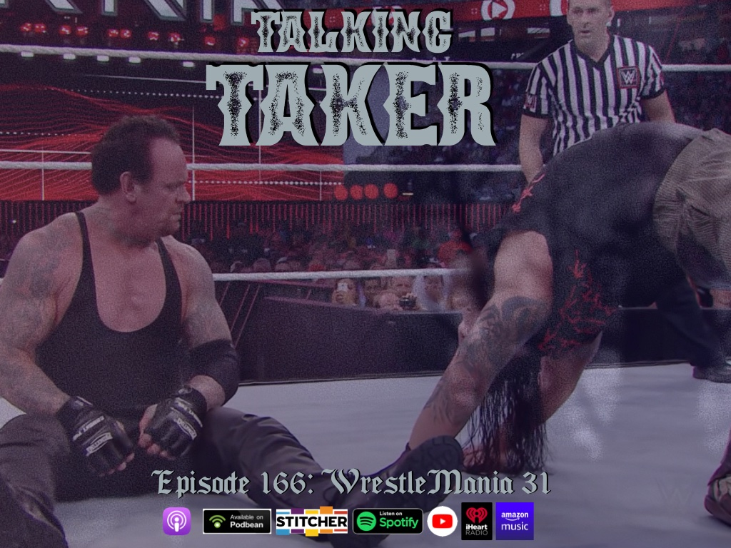 SIT UP, put in your ear buds, and join us for an all new episode of Talking Taker as we stare down the New Face Of Fear and discuss the post-Streak era Undertaker at WrestleMania 31! Listen, rate, share, subscribe! https://t.co/f29Umm6YFt https://t.co/5g1NIif0QU
