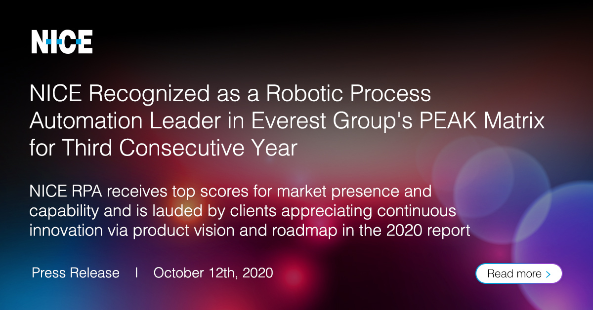 NICE has been named a Leader in Everest Group's Robotic Process Automation (RPA) PEAK Matrix® Technology Vendor Assessment 2020 report for the third consecutive year.  Get the details and a copy of the report here >> https://t.co/DdkDOSGyXD  #RPA #automation #RobotsareNICE https://t.co/YkSbUK0Tn4