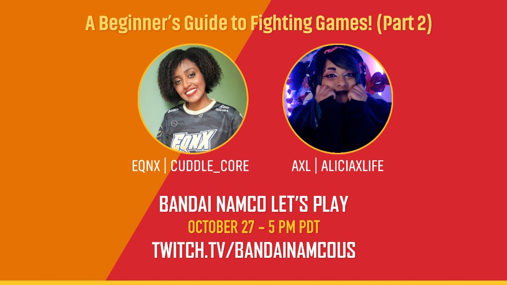 BANDAINAMCOUS - Tune in next Tuesday at 5pm PDT for part 2 of our Beginner's Guide to Fighting Games livestream!  We'll be hanging out with our hosts, @cuddle_core and @aliciaxlife_ so don't be late!🤜🏽💪🏽