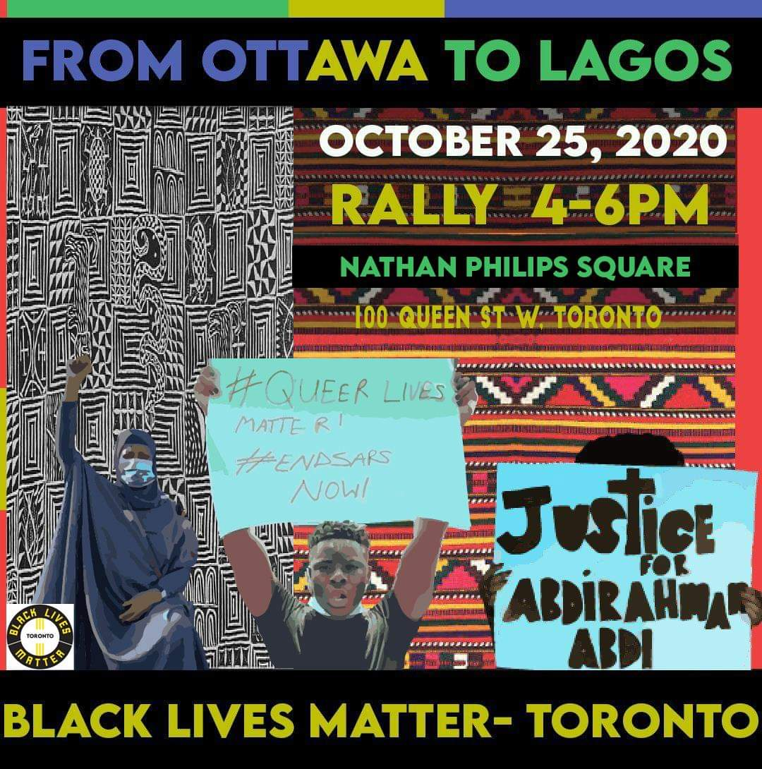 ALL OUT: RALLY FOR JUSTICE Justice for Abdirahman Abdi! End SARS! #AllBlackLivesMatter 4PM Nathan Philips Square 100 Queen Street West Wear a Mask/bring PPE! Social distancing planning in effect. #wetakecareofeachother