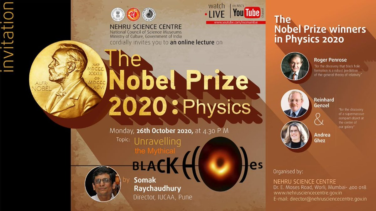 .@NSCMumbai's lecture on Noble prize 2020: Physics  Topic: Unravelling the Mythical  By Somak Raychoudhury, Director, @IUCAApune   🗓️Monday, October 26, 2020 at 🕟 4.30 pm  Link for registration👇 https://t.co/e8q7fvJKL8 https://t.co/JLjpWMok34