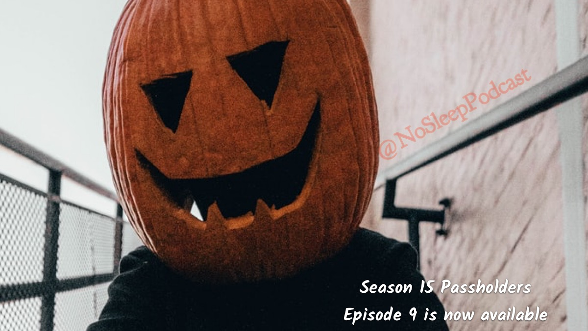 Episode 9 of Season 15 is now available for season #PassHolders  #31DaysOfHorror #31daysofhalloween #spookystories #spooktober #SaturdayThoughts #SaturdayVibes