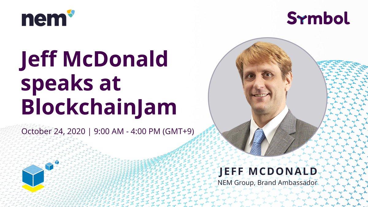 Come listen to #NEM Group spokesperson Jeff McDonald (@thejabo38) speak at 13:30 JST @BlockChainJam about #NEM, #Symbol, and the future of the NEM #ecosystem.  Read more: https://t.co/FYWBK3G5O4  Register here: https://t.co/LJ36m11LJw (Japanese only) #XYM #Blockchain #XEM https://t.co/8b9mjKFC81