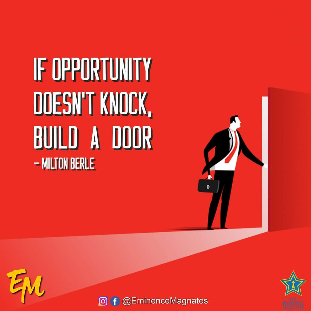 IF OPPORTUNITY DOESN'T KNOCK, BUILD A DOOR  - MILTON BERLE  #TheRisingMagnates #morningmotivation #morningvibes #goodmorning #love #inspiration #instagood #quoteoftheday #positivevibes #instagram #successquotes #success #morninginspiration #life #goodvibes #photooftheday https://t.co/kA9B0CRbfF