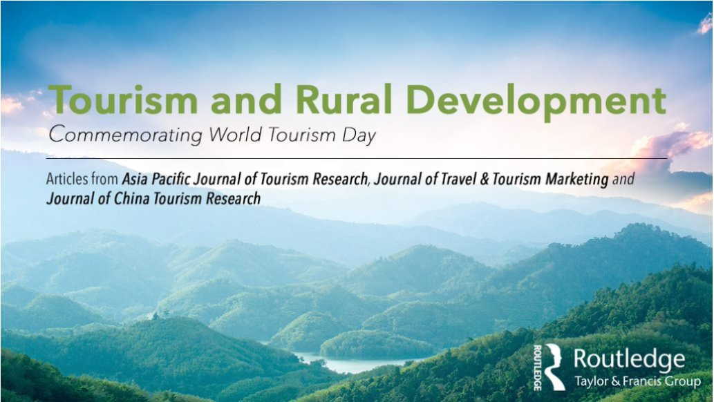 Discover Taylor & Francis Group #WorldTourismDay article collection on Tourism and Rural Development at #APacCHRIE2020hk! Browse the collection here: https://t.co/2Sst6gxv5W. #WTD2020 https://t.co/XI83tn2wU2