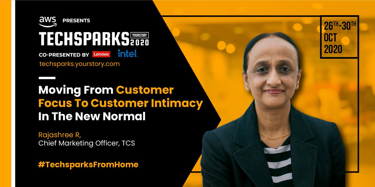 At TechSparks 2020, Rajashree R, Chief Marketing Officer of @TCS, will reveal how 'customer focus' is different from 'customer intimacy' and why it's important to build deep and lasting relationships with customers in the new normal.  https://t.co/xoThTGDXHz  #TechSparksFromHome https://t.co/MnniIQPWke
