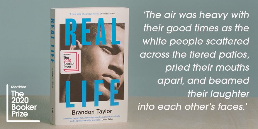 Author @blgtylr shares his favourite quote from #2020BookerPrize shortlisted book, Real Life. @dauntbookspub @riverheadbooks #FinestFiction #shortlist #BrandonTaylor #RealLife #quote