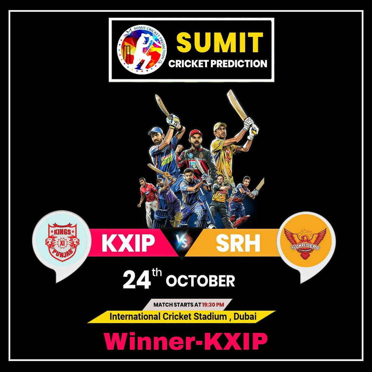 🏏   #IPL2020BigBlast 🏏  🏏 #SRH Vs #KXIP 🏏  ⚜️ Winner-#KxiP ⚜️   #IplT20 #Sumitprediction #Prediction #FreeTips #CricketPrediction  #IPL2020 #IPL  #TodayPrediction #BestTipper #CPL #Tipper  #FreeReport #CricketReport #MumbaiIndians #CKR #CSK #RR #KKR #DP #KXIP #SRH https://t.co/4RIGSDA7mS
